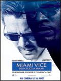 Deux Flics à Miami avec Colin Farrel
